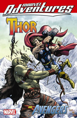 Marvel Adventures Thor and the Avengers - Digest (Paperback)