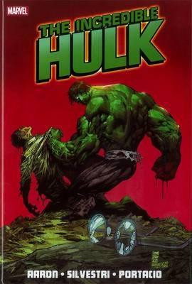 Incredible Hulk By Jason Aaron - Vol. 1 (Hardback)