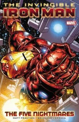 Invincible Iron Man Vol.1: The Five Nightmares (Paperback)
