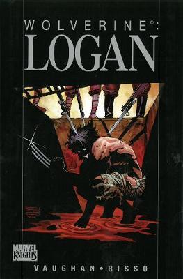 Wolverine: Logan (Hardback)