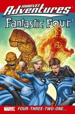 Marvel Adventures Fantastic Four: Four-three-two-one?: Four-three-two-one...Digest v. 45-48 - Digest (Paperback)