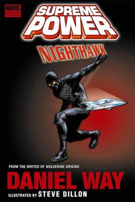 Supreme Power: Nighthawk - Premiere (Hardback)