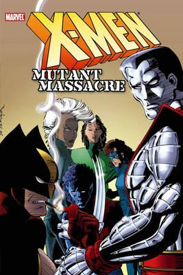 X-men: Mutant Massacre (Hardback)