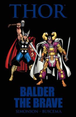 Thor: Balder The Brave (Hardback)