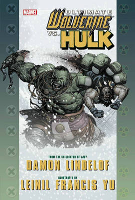 Ultimate Comics Wolverine Vs. Hulk (Hardback)