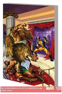Wolverine/hercules: Myths, Monsters & Mutants (Paperback)