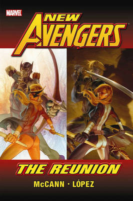 New Avengers: Reunion - Premiere (Hardback)