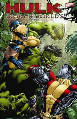 Hulk: Broken Worlds (Paperback)