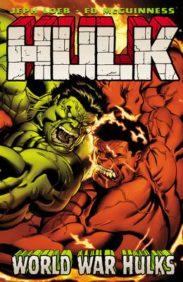 Hulk Vol. 6:: World War Hulks (Paperback)