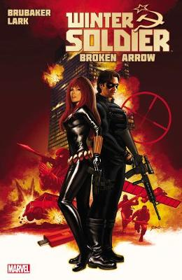 Winter Soldier: Winter Soldier - Vol. 2: Broken Arrow Broken Arrow Vol. 2 (Paperback)