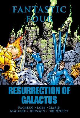 Fantastic Four: Resurrection Of Galactus (Hardback)