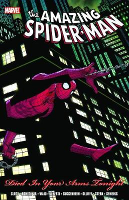 Spider-man: Died In Your Arms Tonight (Paperback)