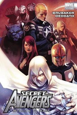 Secret Avengers Volume 1: Mission To Mars (Paperback)