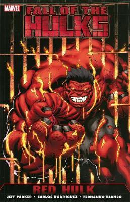 Hulk: Fall Of The Hulks - Red Hulk (Paperback)