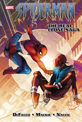 Spider-Man: Spiderman: The Real Clone Saga Real Clone Saga (Paperback)
