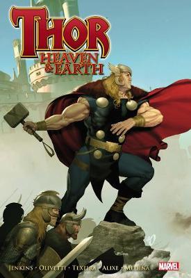 Thor: Thor: Heaven & Earth Heaven & Earth (Hardback)