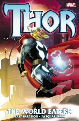 Thor: Thor: The World Eaters World Eaters (Paperback)