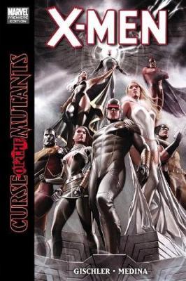 X-Men: Xmen: Curse Of The Mutants Curse of the Mutants (Hardback)
