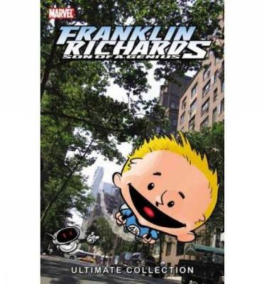 Franklin Richards: Franklin Richards: Son Of A Genius Ultimate Collection Vol. 1 Son of a Genius Volume 1 (Paperback)