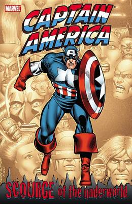 Captain America: Captain America: Scourge Of The Underworld Scourge of the Underworld (Paperback)