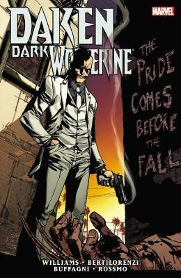 Daken: Dark Wolverine: The Pride Comes Before The Fall (Paperback)