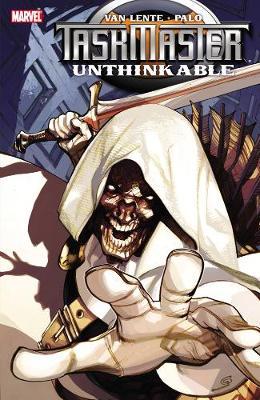 Taskmaster: Unthinkable (Paperback)