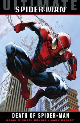 Ultimate Comics Spider-man: Death Of Spider-man (Hardback)