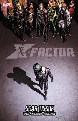X-factor Vol. 12: Scar Tissue (Paperback)