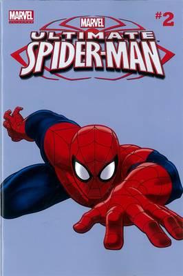 Marvel Universe Ultimate Spider-Man: Marvel Universe Ultimate Spider-man Comic Readers - Vol. 2 Comic Readers Vol. 2 (Paperback)
