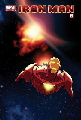 Marvel Universe: Marvel Universe Iron Man - Comic Reader 2 Iron Man - Comic Reader Vol. 2 (Paperback)