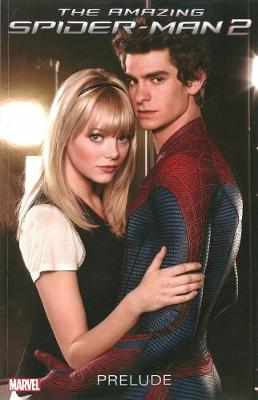 The Amazing Spider-man 2 Prelude (Paperback)