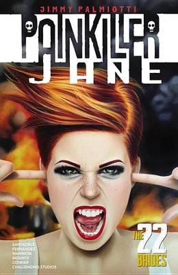 Painkiller Jane: The 22 Brides (Paperback)