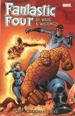 Fantastic Four By Waid & Wieringo Ultimate Collection Book 3 (Paperback)