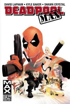 Deadpool Max (Hardback)