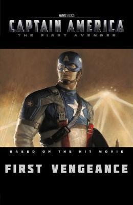 Captain America: Captain America: First Vengeance First Vengeance (Hardback)