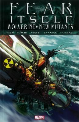 Fear Itself: Wolverine/new Mutants (Paperback)