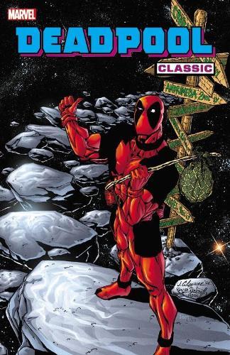 Deadpool Classic Vol. 6 (Paperback)