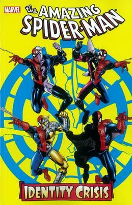 Spider-man: Identity Crisis (Paperback)