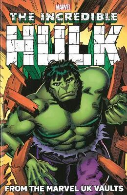 Hulk: Hulk: From The UK Vaults From the UK Vaults (Paperback)