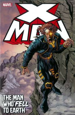 X-man: The Man Who Fell To Earth (Paperback)