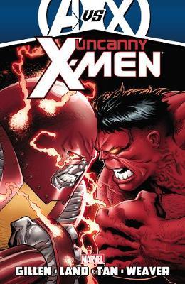 Uncanny X-Men: Uncanny X-men By Kieron Gillen - Volume 3 (avx) AVX Volume 3 (Paperback)