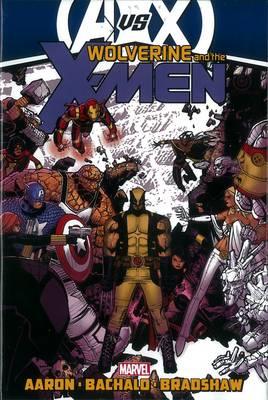 Wolverine & the X-Men: Wolverine & The X-men By Jason Aaron - Vol. 3 (avx) AVX Vol. 3 (Hardback)