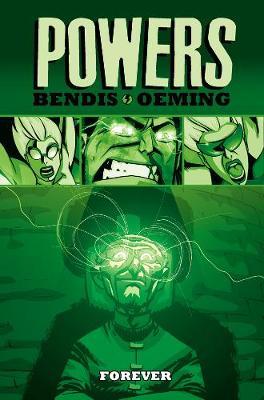 Powers: Powers - Vol. 7: Forever Forever Vol. 7 (Hardback)