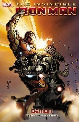 Invincible Iron Man - Volume 9: Demon (Paperback)