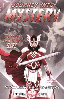 Journey Into Mystery Featuring Sif - Volume 1: Stronger Than Monsters (marvel Now) (Paperback)