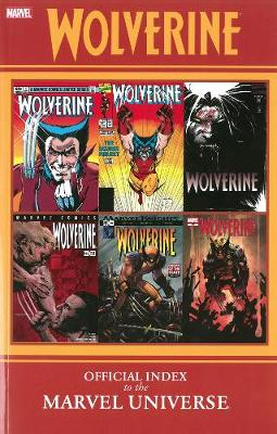 Wolverine: Official Index To The Marvel Universe (Paperback)