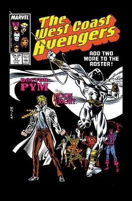 Avengers: Avengers: West Coast Avengers West Coast Avengers - Lost in Space and Time (Hardback)