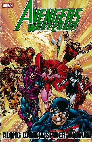 Avengers - West Coast Avengers: Along Came A Spider-woman (Paperback)