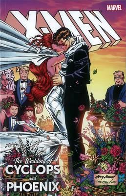 X-men: The Wedding Of Cyclops & Phoenix (Paperback)