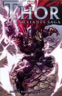 Thor: The Deviants Saga (Paperback)
